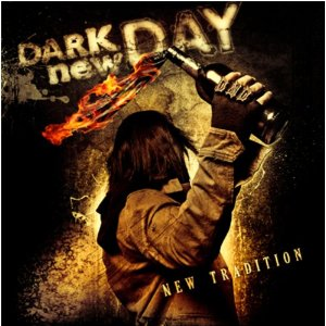 Dark-New-Day-New-Tradition-2012-Album-Tracklist
